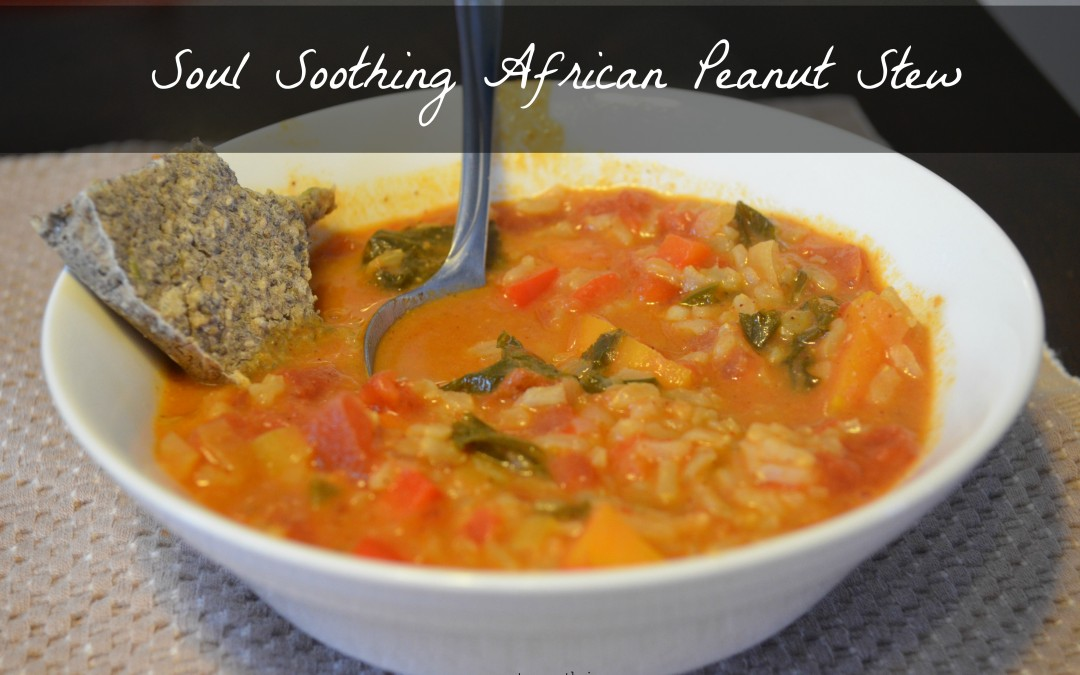 Soul Soothing African Peanut Stew