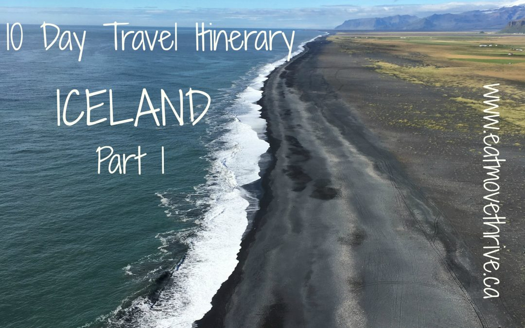Iceland – Ring Road Itinerary Part 1