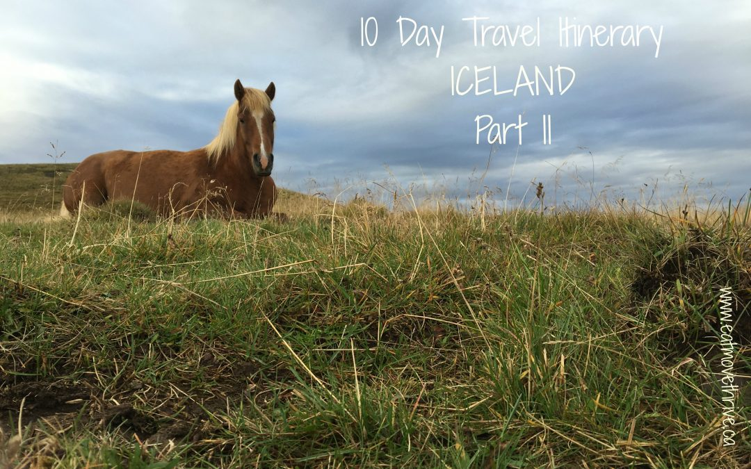 Iceland – Ring Road Itinerary Part 2